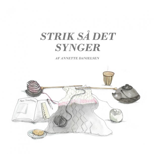 STRIK SÅ DET SYNGER /Annette Danielsen