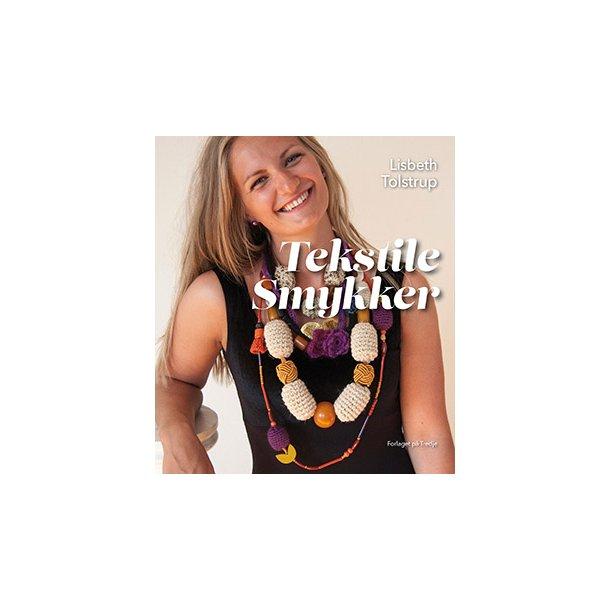 Bog: Tekstile Smykker - af Lisbeth Tolstrup -15%
